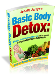 Basic Body Detox: Simple Toxin Removal Secrets